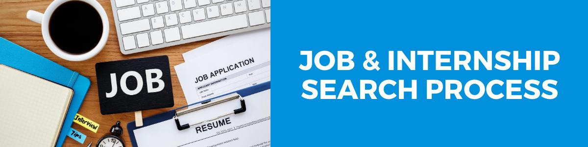 Job & Internship Search Process