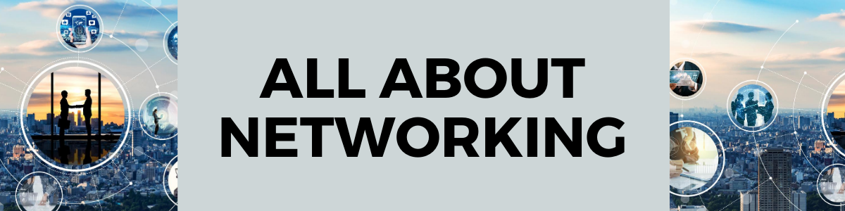 All About Networking