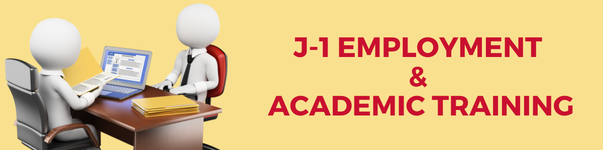 J-1 Employment and Academic Training