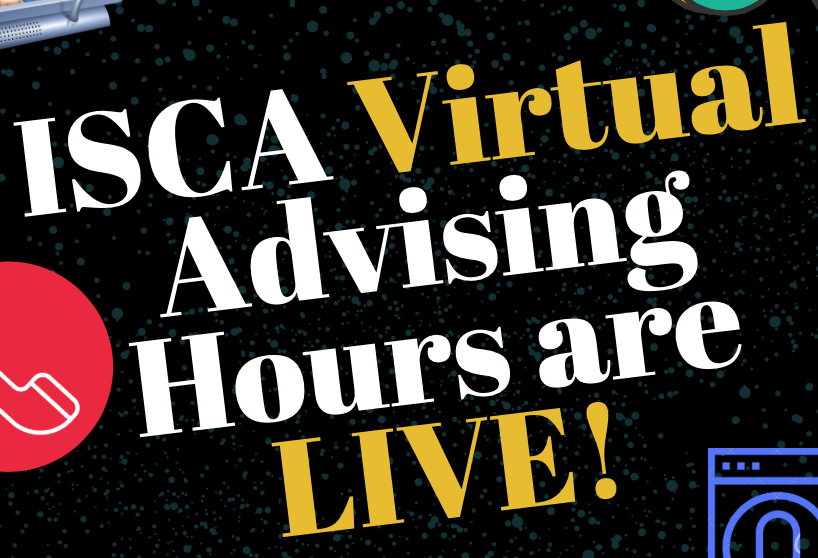 ISCA Virtual Advising Hours are LIVE!