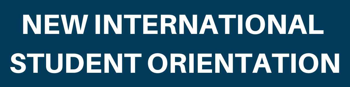 New International Student Orientation