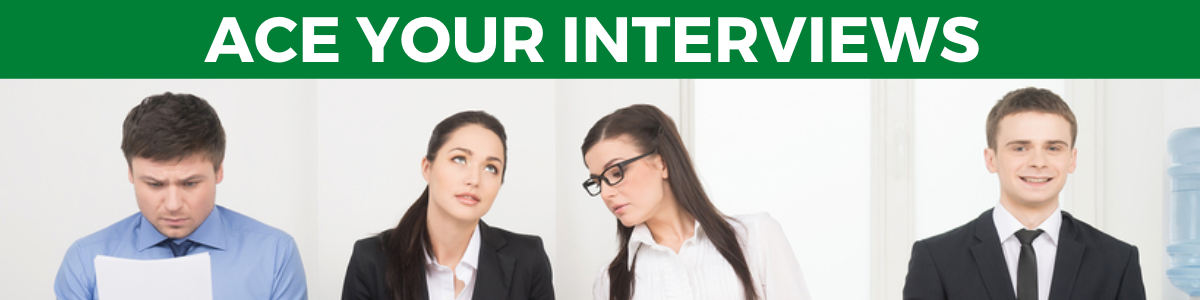 Ace Your Interviews